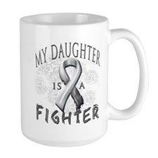 My Daughter Is A Fighter Mug