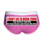 I Didn't Go To Work Today Women's Boy Brief