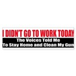 I Didn't Go To Work Today Sticker (Bumper 50 pk)