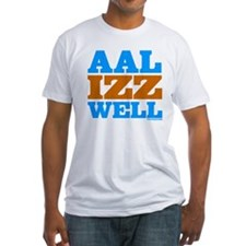 AAL IZZ WELL. Shirt