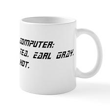 Computer: Tea. Earl Gray. Hot. Small Mug