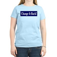 Funny Change it back T-Shirt