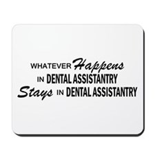 Whatever Happens - Dental Assistantry Mousepad
