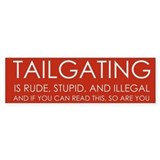 &quot;End Tailgating&quot; Bumper Bumper Sticker
