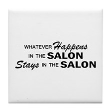 Whatever Happens - Salon Tile Coaster