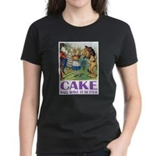 CAKE WILL MAKE IT BETTER Tee