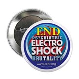 "End Electro-Shock Brutality 2.25"" Button (10"