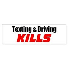 Texting & Driving Kills Bumper Sticker