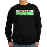 Who Would Jesus Deport Sweatshirt (dark)