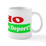 Who Would Jesus Deport Mug