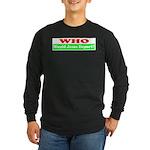 Who Would Jesus Deport Long Sleeve Dark T-Shirt