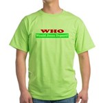 Who Would Jesus Deport Green T-Shirt