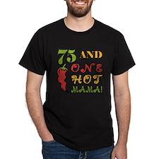Hot Mama At 75 T-Shirt