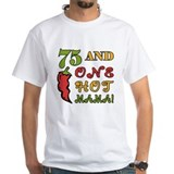 Hot Mama At 75 Shirt