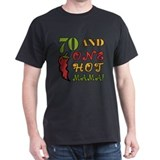 Hot Mama At 70 T-Shirt