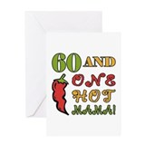 Hot Mama At 60 Greeting Card