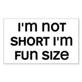 I'm Fun Size Decal