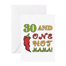 Hot Mama At 30 Greeting Card