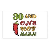 Hot Mama At 30 Decal