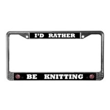Black I'd Rather Be Knitting License Plate Frame