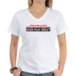 Play Golf? Women's V-Neck T-Shirt