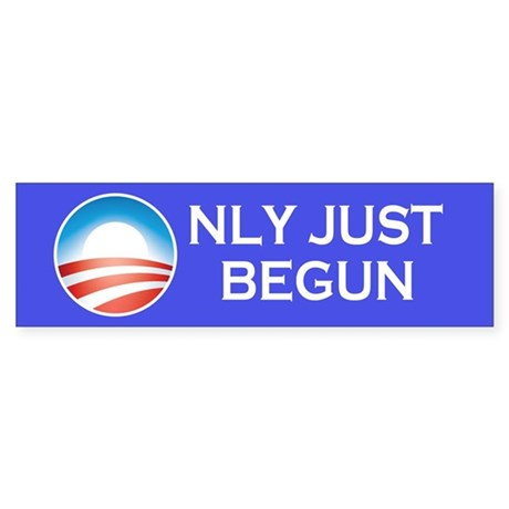 Obama Only Just Begun