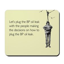 BP Oil Leak Plug Mousepad
