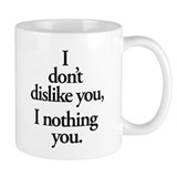 Nothing You  Tasse