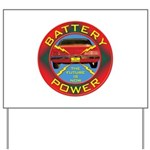 Battery Power Yard Sign
