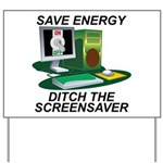 Save energy Yard Sign