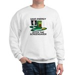 Save energy Sweatshirt