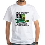 Save energy White T-Shirt
