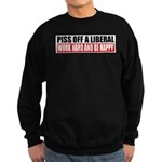 Piss Off A Liberal Sweatshirt (dark)