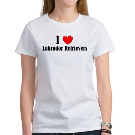 I Love Labs Women's T-Shirt