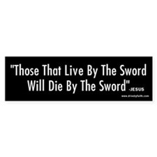 Live By The Sword Bumper Bumper Sticker