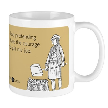 Courage To Quit My Job Mug