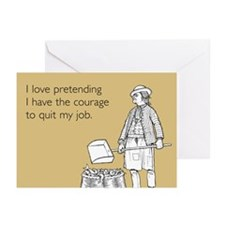 Courage To Quit My Job Greeting Cards (Pk of 20)