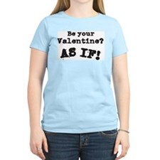 Be Your Valentine Women's Pink T-Shirt