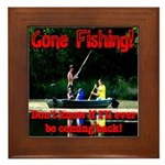 Gone Fishing Framed Tile