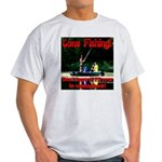 Gone Fishing Light T-Shirt