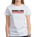Gun Control Is A Crime Women's T-Shirt