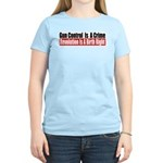 Gun Control Is A Crime Women's Light T-Shirt