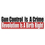Gun Control Is A Crime Sticker (Bumper)