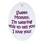 A msg to Mom Oval Ornament