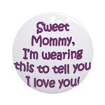A msg to Mom Ornament (Round)