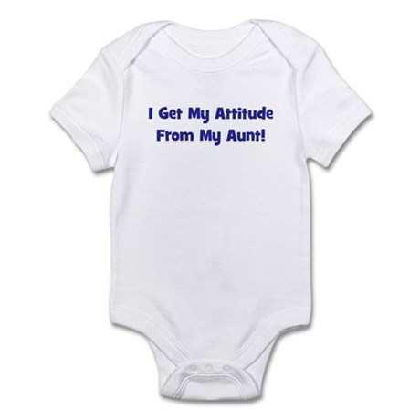 I Get My Attitude from My Aun Infant Bodysuit