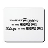 Whatever Happens - Principal's Office Mousepad