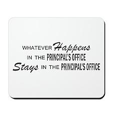 Whatever Happens - Principal's Office Mousepad