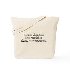 Whatever Happens - Principal's Office Tote Bag
