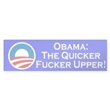 Obama: The Quicker Fucker Upper! 10 Pack